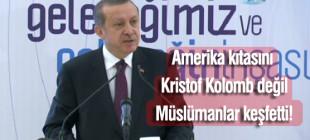 Erdoğan'ın Amerika keşfi!