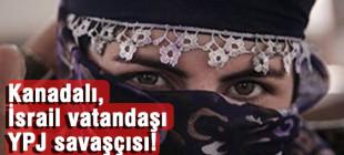 YPG'de yabancı uyruklu savaşçılar!