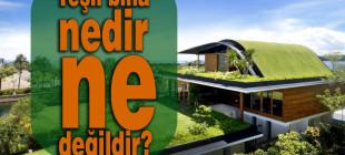Yeni bir yaşam alanı: Yeşil Bina