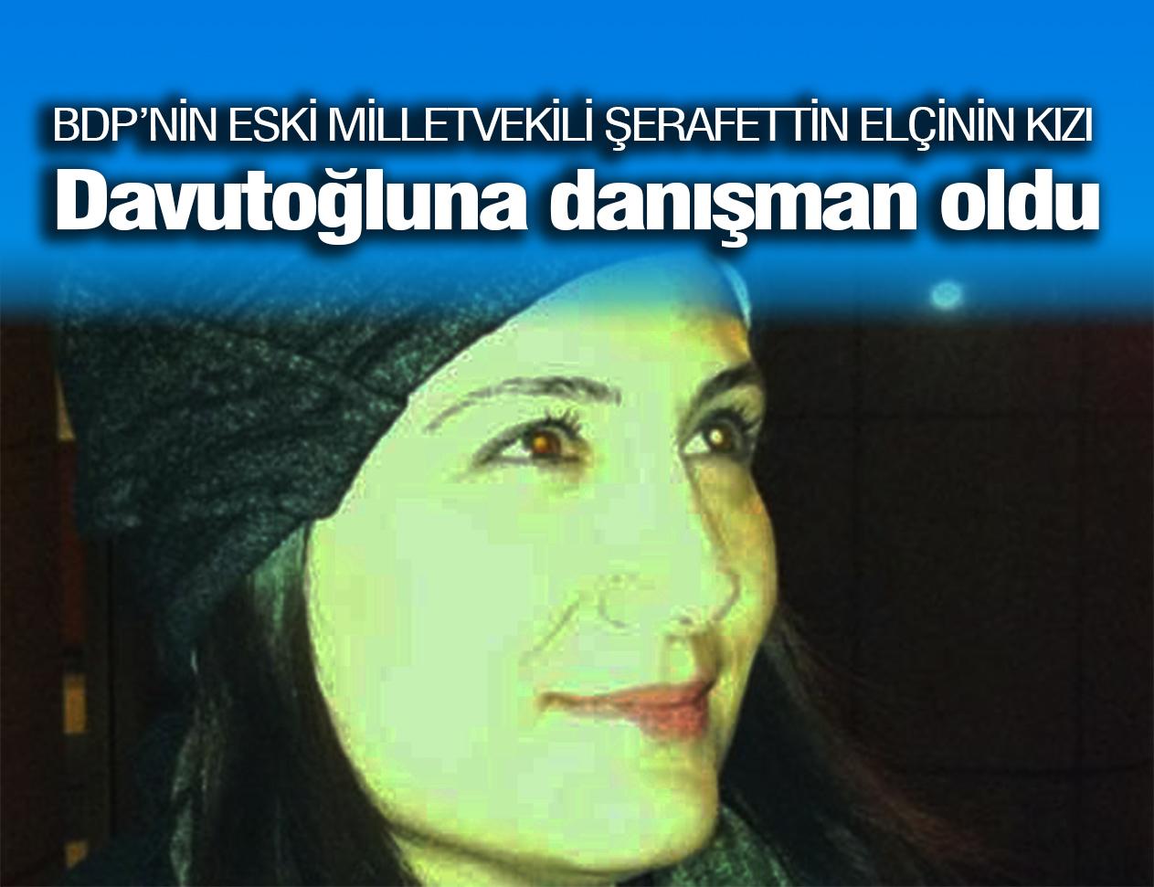 Şerafettin Elçi'nin kızı Davutoğlu'a danışman oldu!