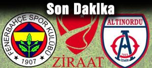 Fenerbahçe – Altınordu maçında SonDakika