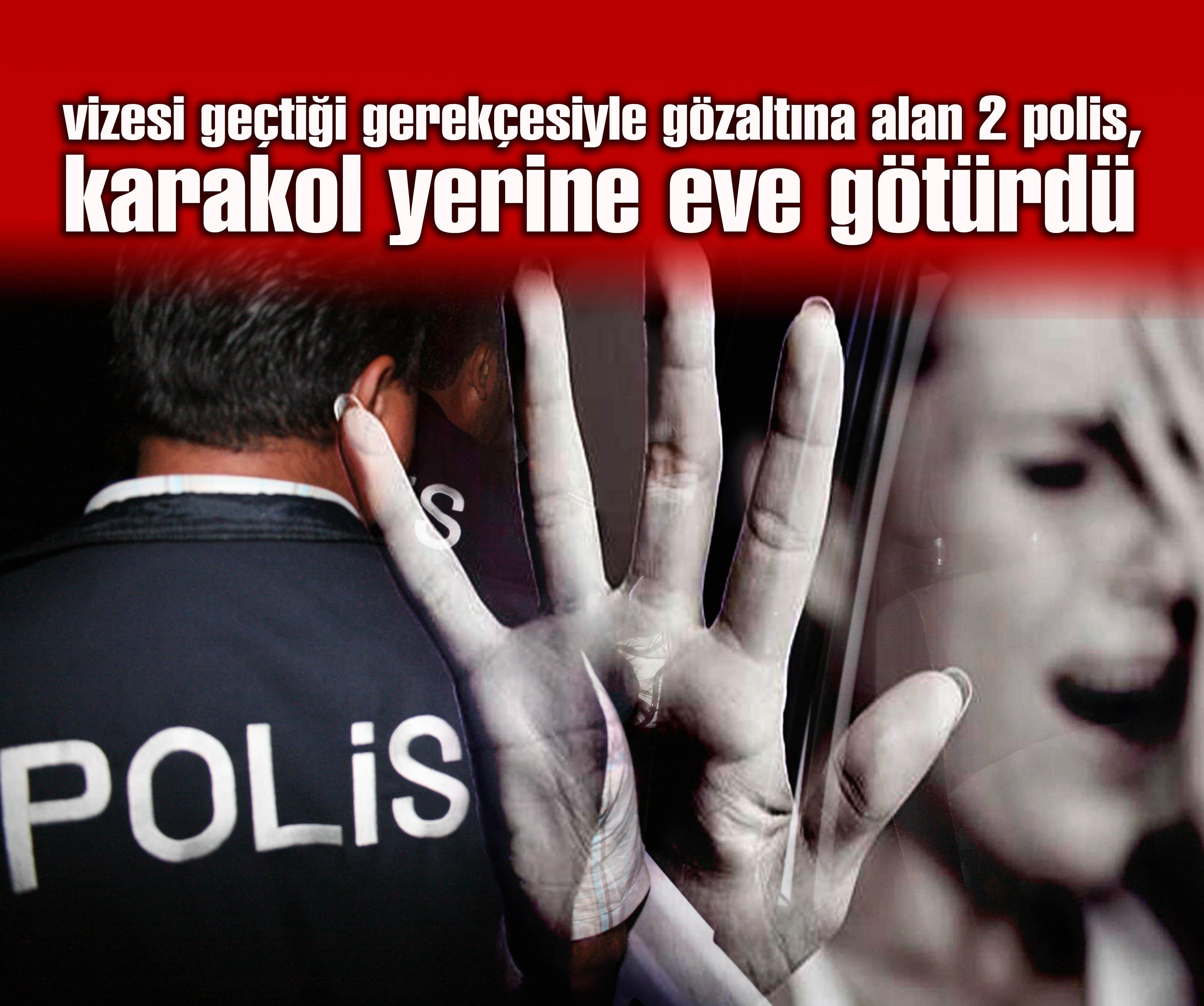 Polisten cinsel saldırı!