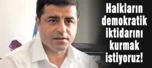 Demirtaş'tan Erdoğan'a biz kralını da tanımayız!