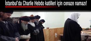Charlie Hebdo katliamcıları için İstanbul'da cenaze namazı kılındı!