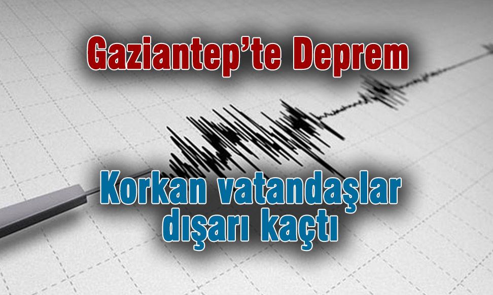 Gaziantep'te deprem: Birecik ve Nurdağı sallandı!