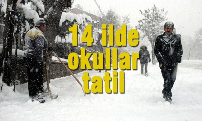 Kar yağışı ve olumsuz hava koşulları nedeniyle 14 ilde eğitime ara verildi.