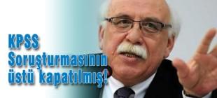 Nabi Avcı: KPSS soruşturmasının üstü kapatılmış!
