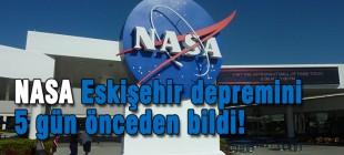 NASA Eskişehir depremini 5 gün önceden bildi!