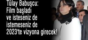 Tülay Babuşcu: Film başladı ve isteseniz de istemeseniz de 2023'te vizyona girecek!