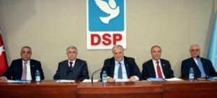 Son Dakika: DSP'den son dakika CHP ittifakı kararı