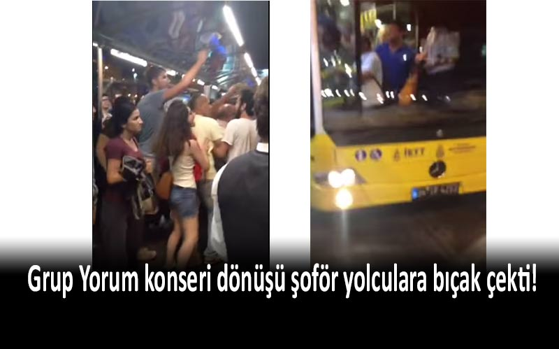 grup yorum, bakırköy, metrobüs, bıçaklı saldırı, grup yorum konseri,
