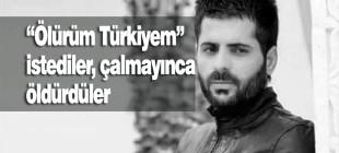 Selim Serhed Kürtçe şarkı söylediği için öldürüldü