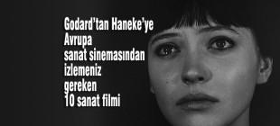 Godard'tan Haneke'ye Avrupa sinemasından en iyi 10 sanat filmi