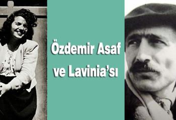 Özdemir Asaf ve Lavinia şiirinin hikayesi
