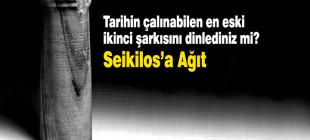 Dünyanın en eski ikinci şarkısı Seikilos'a Ağıt'ı dinlediniz mi?