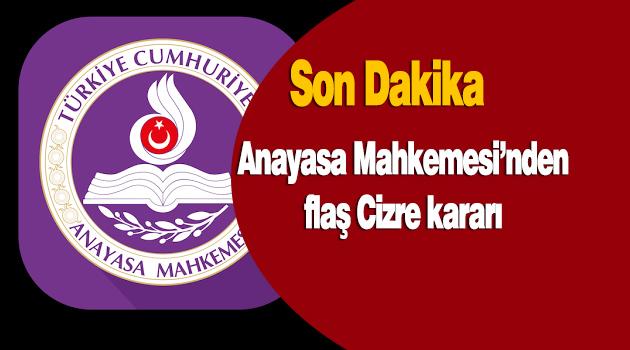 Anayasa Mahkemesi'nden Cizre'deki tedbir kararına red
