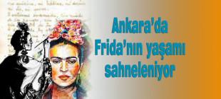 Frida Kahlo'nun hayatı sahneye taşınıyor