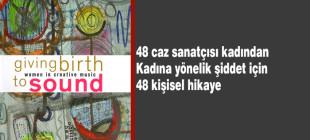 Caz sanatçısı 48 kadının kişisel öyküleri kadına yönelik şiddet için bir kitapta toplandı
