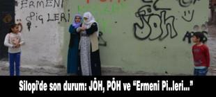 Silopi'de son durum: JÖH, PÖH ve 'Ermeni Pi..leri…'
