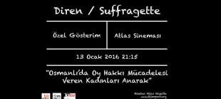 Köle Olmaktansa Asi Olmayı Tercih Ederim: Suffragette filmi