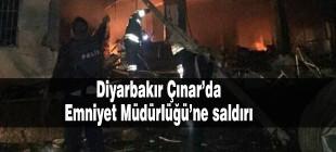 Diyarbakır Çınar Emniyet Müdürlüğü'ne bombalı saldırı