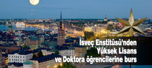 İsveç Enstitüsü'nden Yüksek Lisans ve Doktora bursu