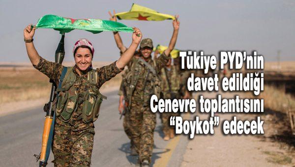 PYD Cenevre Türkiye Boykot