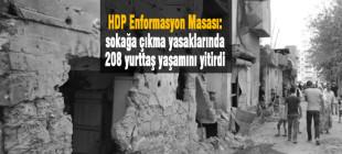 362 gün süren sokağa çıkma yasaklarında 208 yurttaş yaşamını yitirdi