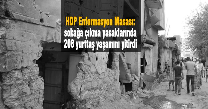 sokağa çıkma yasaklarında 208 yurttaş hayatını kaybetti