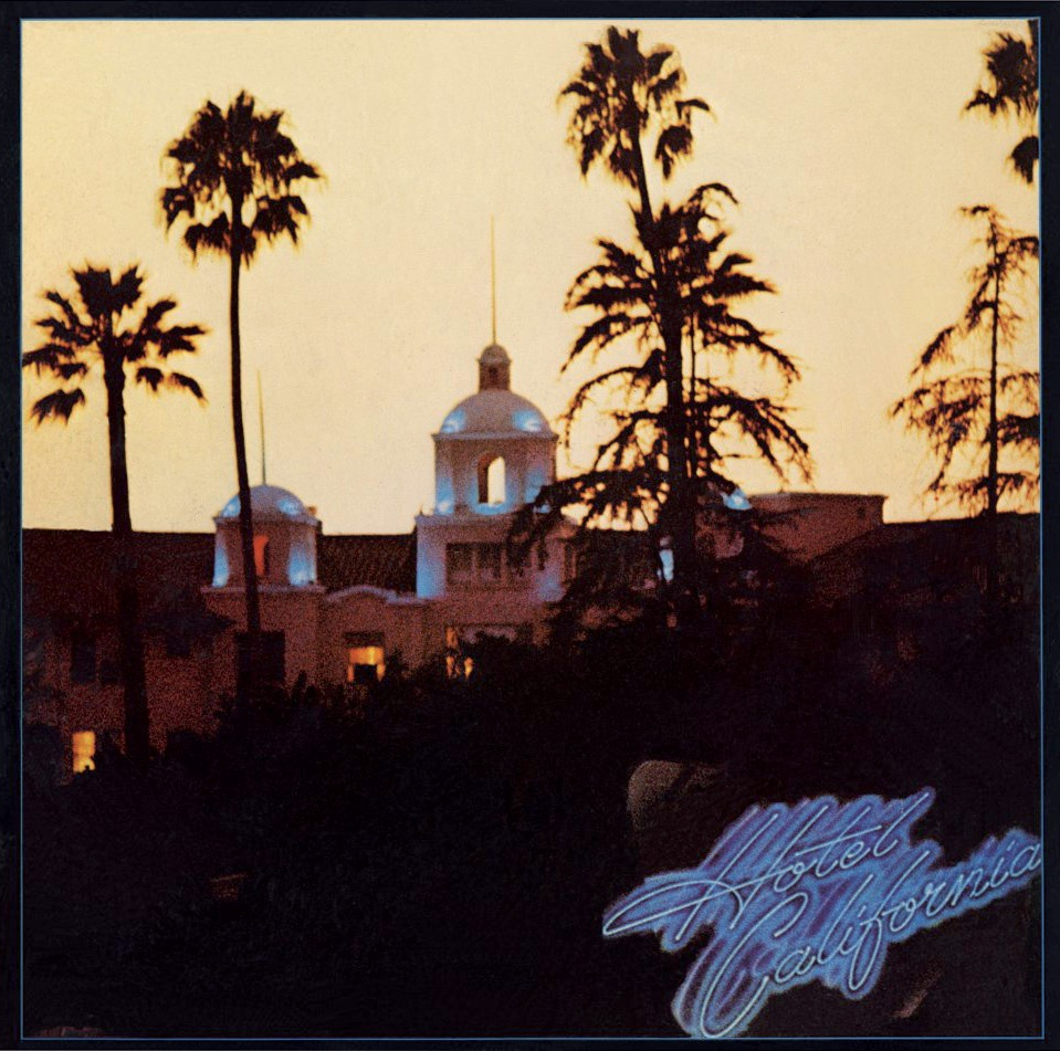 Eagles - Hotel California hikayesi
