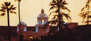 Eagles'ın Hotel California'sı ve hikayesi