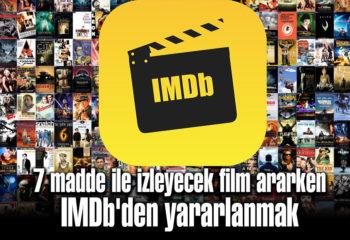 7 madde ile Film seçiminde IMDb'den yararlanmak