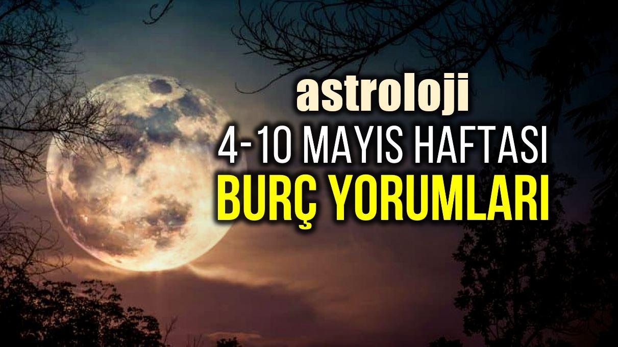 Astroloji: 4 – 10 Mayıs 2020 haftalık burç yorumları