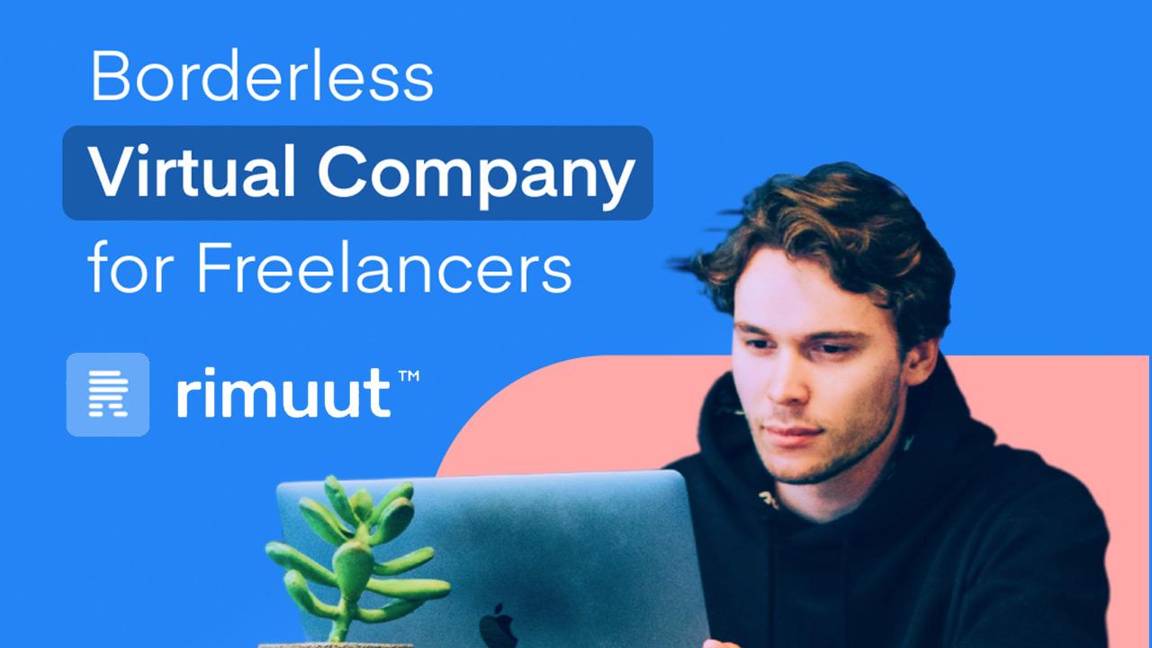 Freelancer'lar ile şirketler arasındaki finansal köprü: Rimuut